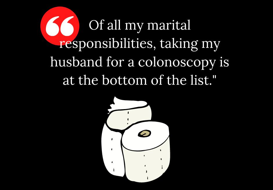 Taking My Husband to the Colonoscopy
